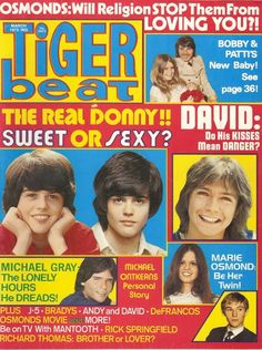 Tiger beat.Donny was always my first love  still is so loved by me.Please check out my website thanks. www.photopix.co.nz