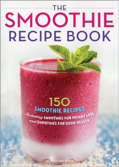 The Smoothie Recipe Book: 150 Smoothi... $1.99