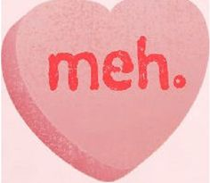 For the Valentine's Day hater in your life (maybe it's you!)