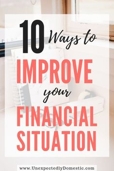 10 Ways to Improve Your Financial Situation Today! - Personal Finance Tips 10 Ways to Improve Your Financial Situation Today! 10 Ways to Improve Your Financial Situation Today – Unexpectedly Domestic Financial Peace, Financial Tips, Financial Assistance, Financial Planning For Couples, Financial Literacy, Dave Ramsey, Budgeting Finances, Budgeting Tips, Ways To Save Money
