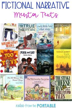 Love this list of fictional narrative mentor texts. These were great to use with our fiction writer's workshop. The students and I LOVED these books.  Found some new favorites!
