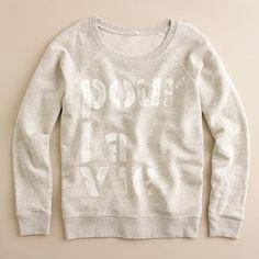 j'adore hoodless sweatshirts
