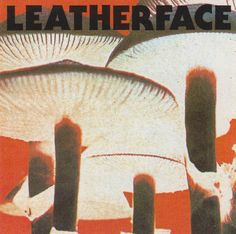 Leatherface: Mush (1991)