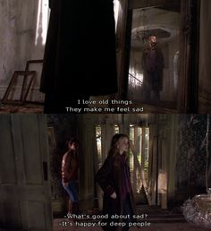 Best. Line...plus I feel the same way about old places.  Provided there aren't any statues lurking about.