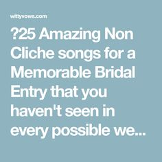 🎼25 Amazing Non Cliche songs for a Memorable Bridal Entry that you haven't seen in every possible wedding! 😎 - Witty Vows