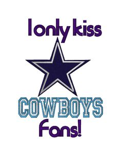 I Only Kiss Cowboys Fans & Dallas Cowboys Football Logo, Embroidered Machine Embroidery Designs. $3.99, via Etsy.