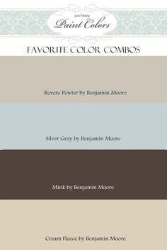 Favorite Paint Colors: color combinations. Living room?  Bedroom?