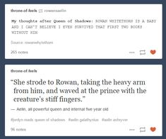 Rowan and Aelin -Aelin, all powerful queen and internal five year old hahahah i died!