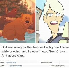 So I was using brother bear as background noise while drawing, and I swear I heard Sour Cream. Crossover, Steven Universe Funny, Brother Bear, Lapidot, Cartoon Network, Disney Pixar, Nerdy, Funny Pictures, Rock