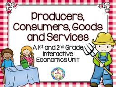 $Your students will have fun matching and sorting as they find out what the difference is between a consumer and a producer, and goods and services. We have included word wall cards, writing task cards and a research template to extend their learning.