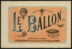 Le ballon rédaction et bureaux A. Brissonnet ... Paris.