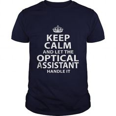 OPTICAL-ASSISTANT T-Shirts, Hoodies (21.99$ ==► Shopping Now!)