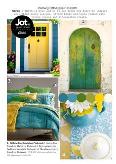 Introducing our glorious March Mood Board.. chosen by Jot Girl, Anna Allan. Image credits: 1. Yellow door via Pinterest here. 2. Green door found on Flickr via Pinterest here. 3. Buyersselect.com bedlinen found via Pinterest here. 4. Floral centre piece found on Pinterest here. Let's take a look at what the Jot Girls created using …