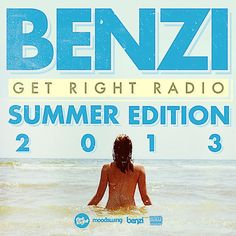 DJ Benzi | Get Right Radio -Summer 2013 Edition | Mixtape ( Stream und Download ) - Atomlabor Wuppertal Blog