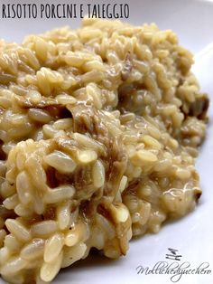Risotto porcini e taleggio - Mollichedizucchero Risotto Recipes, Pasta Recipes, Appetizer Recipes, Cooking Recipes, Healthy Recipes, Dishes Recipes, Italian Deli, Italian Dishes, Italian Recipes