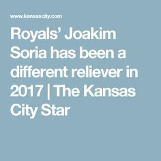 Royals' Joakim Soria has been a different reliever in 2017 | The Kansas City Star