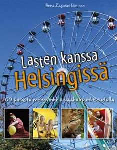 €17.50 Lasten kanssa Helsingissä – Anna Zagoras – kirjat – Rosebud.fi