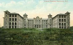Vancouver General Hospital July 1949 Malc was transferred to the hospital from St Paul's due to problems with his withdrawal from alco. City Hospital, General Hospital, Vancouver Island, History Facts, British Columbia, Pavilion, Past, Old Things, Landscape