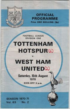 Tottenham 2 West Ham 2 in Aug 1970 at White Hart Lane. The programme cover #Div1