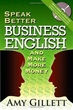 Speak Better Business English and Make More Money « Library User Group