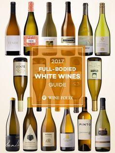 Great full-bodied white wines to seek out in 2017 - Chardonnay, Viognier and more.