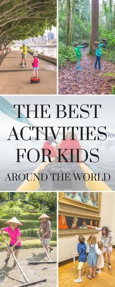 We're always searching for the coolest family-friendly activities everywhere we travel. Here are our top ten best kid activities that we've found.