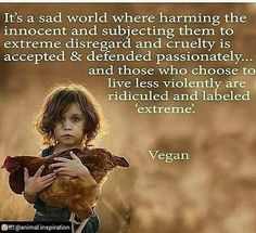 """Legal definition of veganism: """"Veganism denotes a philosophy and way of living which seeks to exclude - as far as is possible and practicible - all forms of exploitation of, and cruelty to, animals for food, clothing, or any other purpose; and by extension, promotes the development and use of animal-free alternatives for the benefit of humans, animals, and the environment."""" Live vegan. Start today. There's no good reason not to. www.vegankit.com & www.howtogovegan.org & www.bitesizevegan.com"""