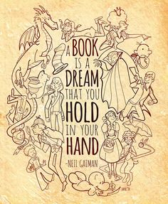 A Book is a Dream that you hold in your hand - Neil Gaiman - Quotes That Will Inspire You to Read Even I Love Books, Good Books, Books To Read, Neil Gaiman, Lectures, Book Fandoms, Love Reading, Reading Books, Book Quotes