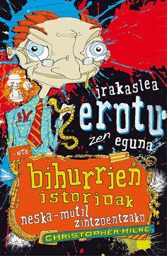 irakaslea erotu zen eguna eta bihurrien istoriak.  http://katalogoa.mondragon.edu/janium-bin/janium_login_opac.pl?find&ficha_no=103980