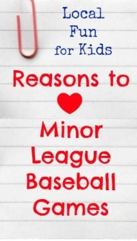 There are so many reasons to love Minor League BaseballGames.  If you've never been to a game (or love them as much as I do)  you have to read this!