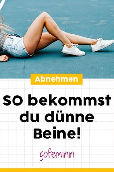 Wie bekommt man dünne Beine? Die besten Tipps und Tricks #dünnereBeine #dünnebeine #abnehmen #schlankebeine #schlanker #fitness