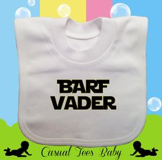 Barf Vader Starwars Themed Funny Baby Bib by CasualTeeCo on Etsy, $10.00