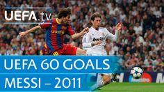 Lionel Messi v Real Madrid, 2011: 60 Great UEFA Goals