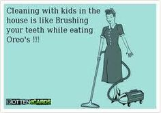 Cleaning + kids = pointless!