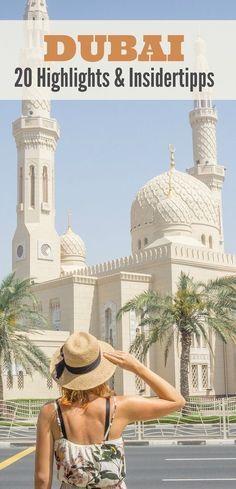 DUBAI ♡ 20 Highlights & Insidertipps für deine Reise in die verrückteste Stadt der Welt