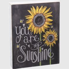 You Are My Sunshine Chalk Sign