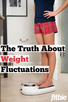 Why you shouldn't freak out every time you step on the scale.