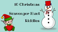 If you're looking for Christmas scavenger hunt riddles, check out these 10 free ideas