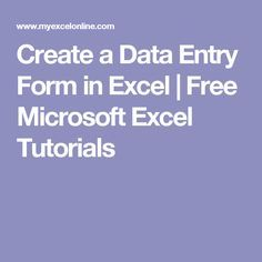 Create a Data Entry Form in Excel Computer Basics, Computer Help, Computer Technology, Computer Tips, Computer Literacy, Medical Technology, Energy Technology, Computer Programming, Technology Gadgets