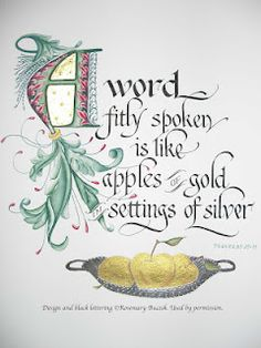 A word fitly spoken is like apples of gold settings of silver. Proverbs 25:11 / BIBLE IN MY LANGUAGE