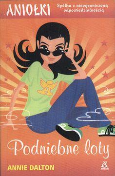 Podniebne loty, Annie Dalton, Amber, 2002, http://www.antykwariat.nepo.pl/podniebne-loty-annie-dalton-p-13928.html