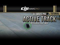DJI Mavic Pro / Active Track (Tutorial) - YouTube