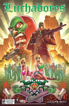 Luchadores - Saints Row Wiki - Missions, Maps, Secrets, Tutorials, Guides, Help and more