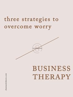 Business Strategist Shanna Skidmore shares three strategies to overcome worry - in business, in life, and in relationships. Say goodbye to stress and worry and start living!