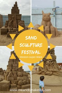 Sand Sculpture Festival in Weston Super Mare. Things to do with children in the South West.
