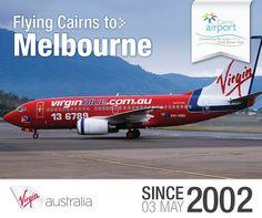 @virginaustralia (or Virgin Blue as it was then) has been flying between #cairns airport and @melbourneairportau since 2002