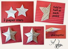 I think I will try this with sheet music.  I wonder if I could put mod podge, or a flour/water mixture over the completed star to make it stiffer/sturdier?