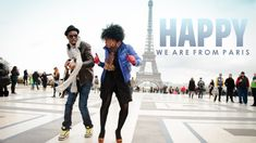 Pharrell Williams - Happy WE ARE FROM PARIS  #HAPPYDAY March 20. Favourite song at the moment  in my favourite city! <3