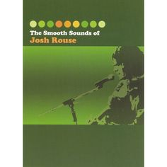 The Smooth Sounds of Josh Rouse (DVD/CD)