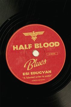 Half-Blood Blues - Nazis wage war against jazz, two youths find a box. - Half-Blood Blues by Esi Edugyan - Nazis wage war against jazz, two youths find a box. Even a bad blurb can't make this book. Berlin, Thing 1, Jazz Band, Blue Books, Half Blood, Historical Fiction, Book Cover Design, Book Design, Great Books
